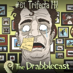 Cover for Drabblecast episode 61, Trifecta 3, by David Flett