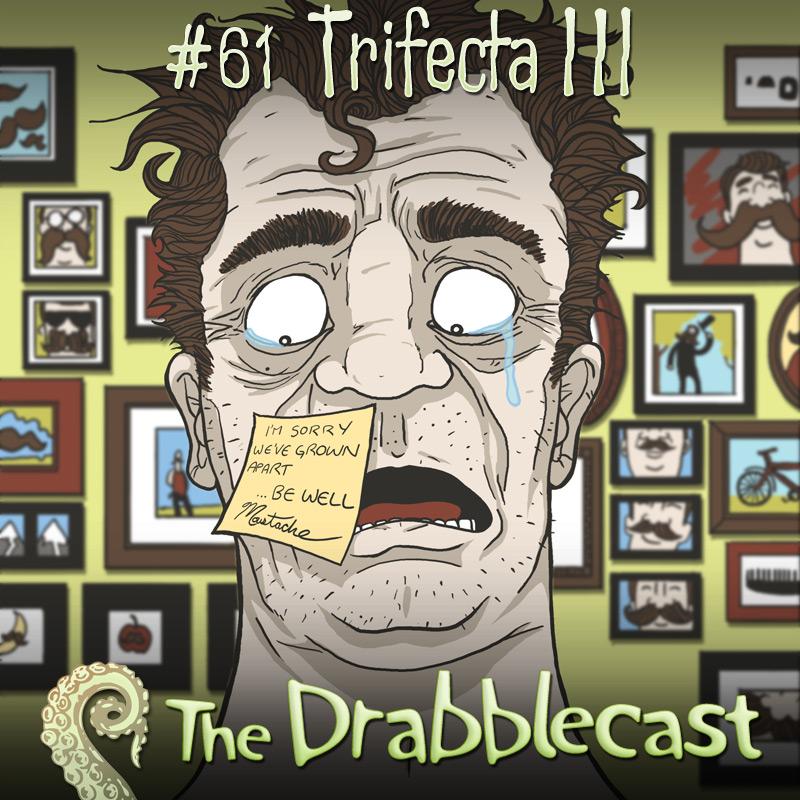 Cover for Drabblecast episode 61, Trifecta 3, by David Flett