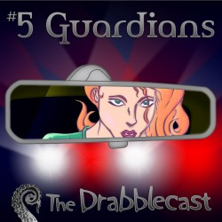 Cover for Drabblecast episode 5, Guardians, by Rodolfo Arredondo
