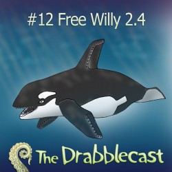 Cover for Drabblecast episode 12, Free Willy 2.4, by Jonathan Wilson