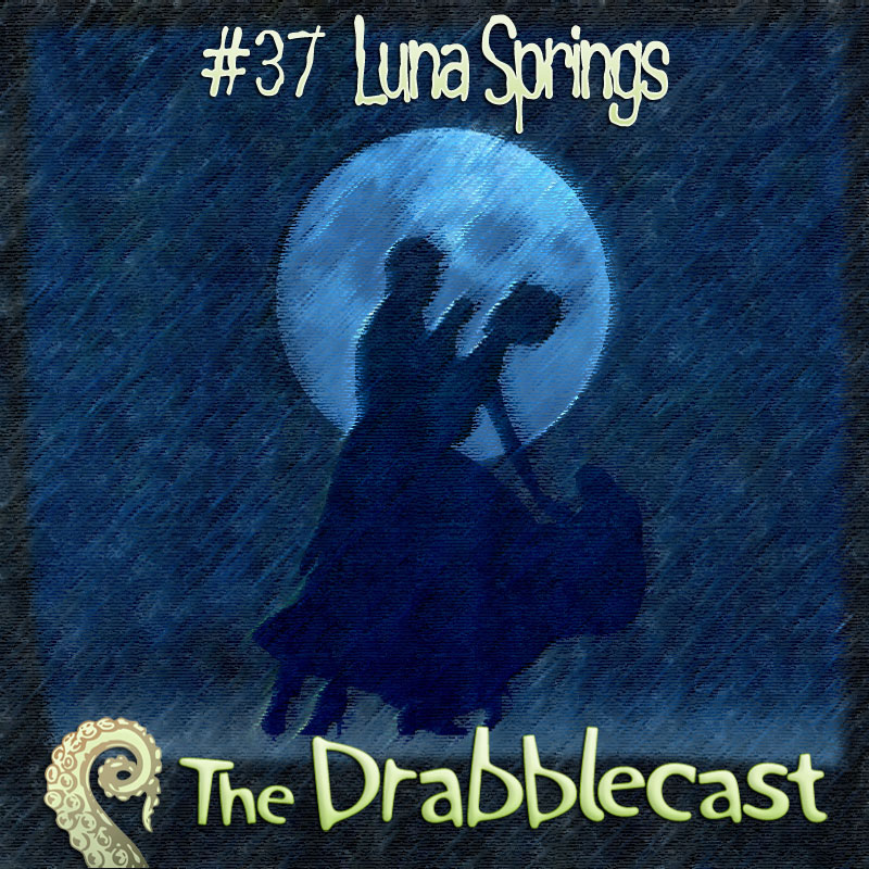 Cover for Drabblecast episode 37, Luna Springs, by Rick Green