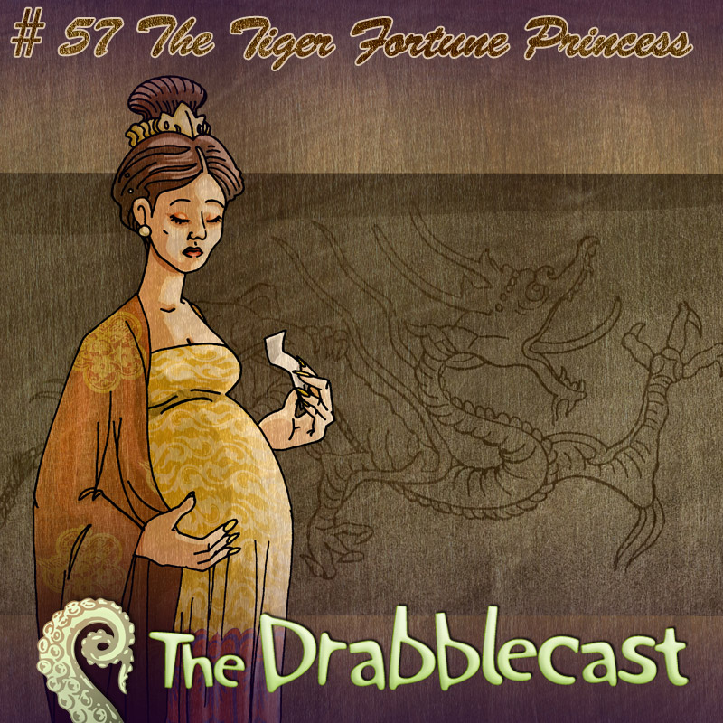 Cover for Drabblecast episode 57, The Tiger Fortune Princess, by Caroline Parkinson