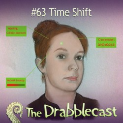 Cover for Drabblecast episode 63, Time Shift, by Jonathan Wilson