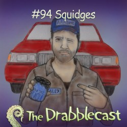 Cover for Drabblecast episode 94, Squidges, by Jonathan Wilson