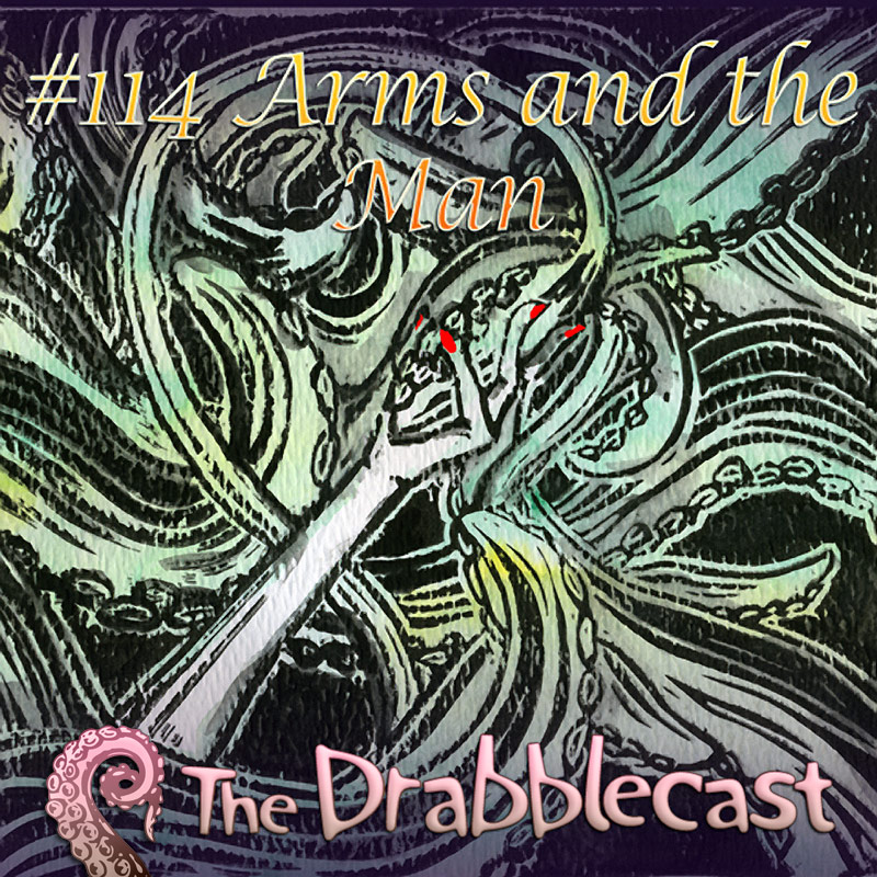Cover for Drabblecast episode 114, Arms and the Man, by Alyssa Suzumura