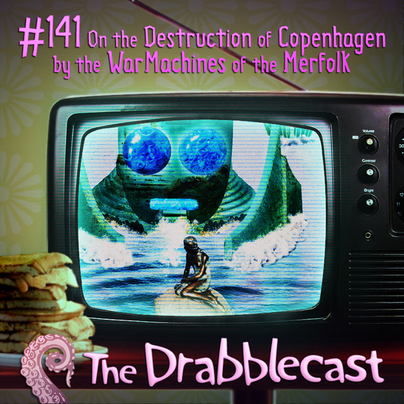 Cover for Drabblecast episode 141, On the Destruction of Copenhagen, by Brent Holmes