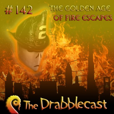 Cover for Drabblecast episode 142, The Golden Age of Fire Escapes pt. 1, by Skeet Scienski
