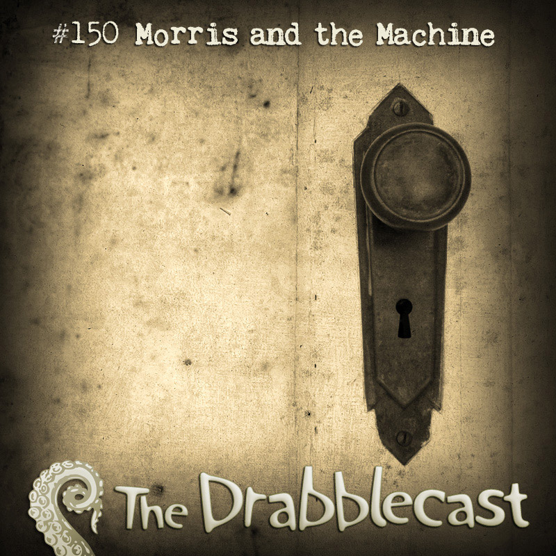 Cover for Drabblecast episode 150, Morris and the Machine, by Broken Cyborg