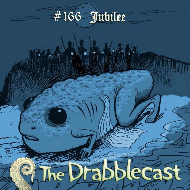 Cover for Drabblecast episode 166, Jubilee, by Sean Azzapardi