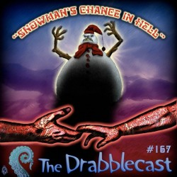 Cover for Drabblecast episode 167, Snowman's Chance in Hell, by Skeet Scienski