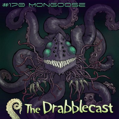 Cover for Drabblecast episode 170, Mongoose pt. 1, by Jerel Dye