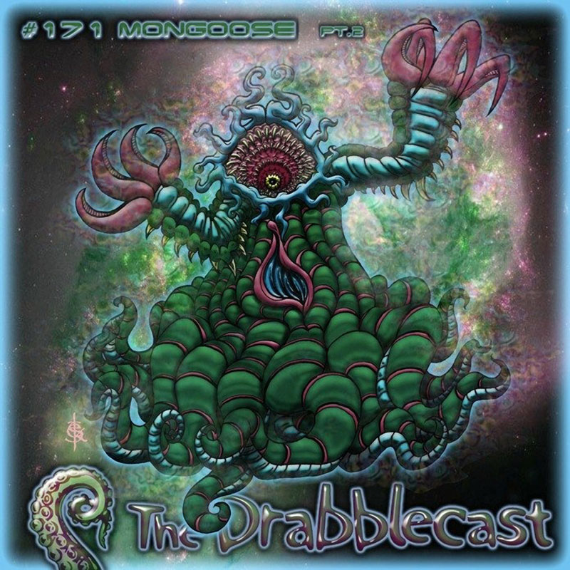 Cover for Drabblecast episode 171, Mongoose pt. 2, by Skeet Scienski
