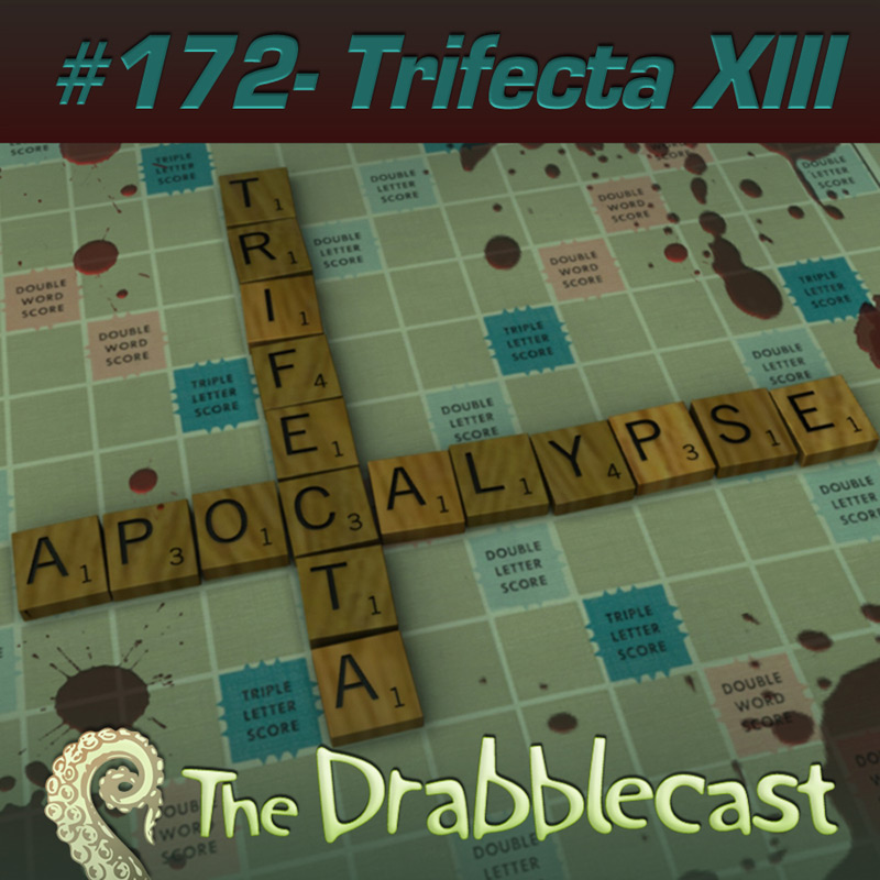 Cover for Drabblecast episode 172, Trifecta 13, by Arron Cambbridge