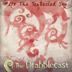 Cover for Drabblecast episode 178, The Tentacled Sky, by Elan Trinidad