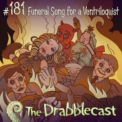 Cover for Drabblecast episode 181, Funeral Song For a Ventriloquist, by Caroline Parkinson