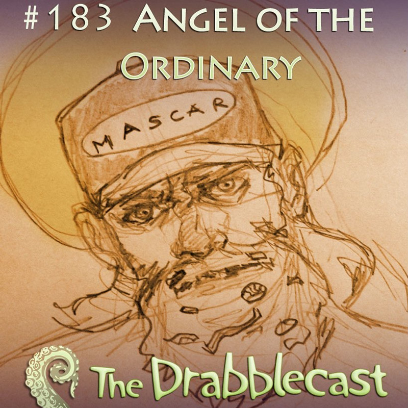 Cover for Drabblecast episode 183, Angel of the Ordinary, by Dominick Rabrun