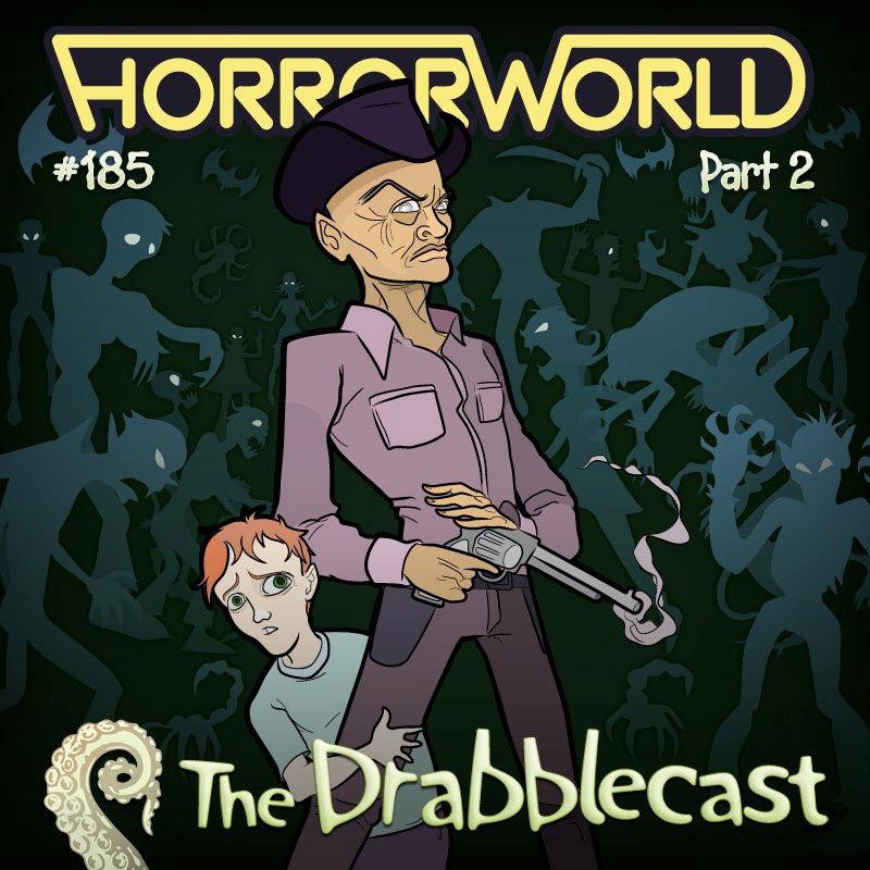 Cover for Drabblecast episode 185, Horrorworld 2025 part 2, by Bo Kaier