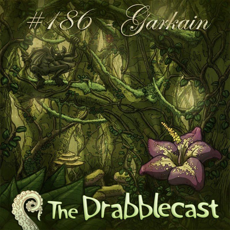 Cover for Drabblecast episode 186, Garkain, by Jerel Dye