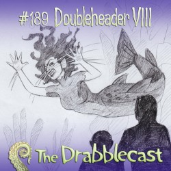 Cover for Drabblecast episode 189, DoubleHeader 8, by Tania Henderson