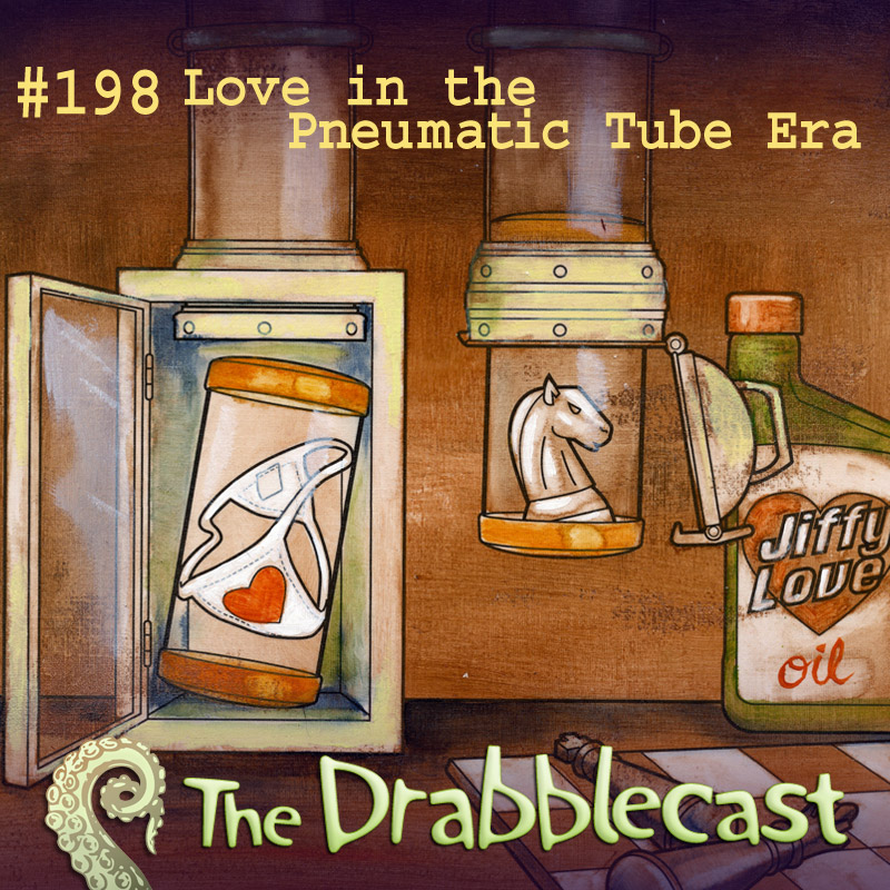 Cover for Drabblecast episode 198, Love in the Pneumatic Tube Era, by Matt Wasiela