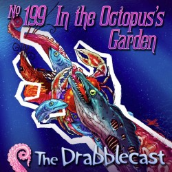 Cover for Drabblecast episode 199, In the Octopus's Garden, by Bill Halliar