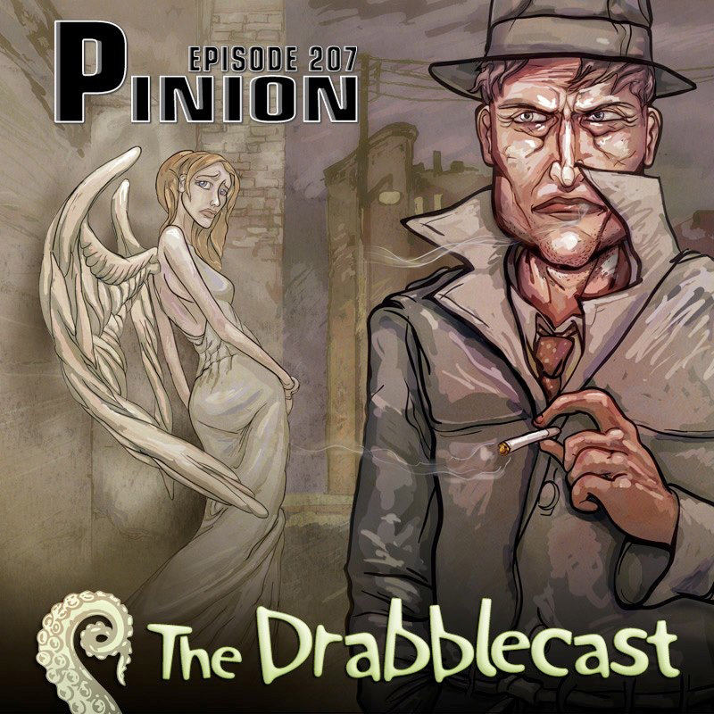 Cover for Drabblecast episode 207, Pinion, by Bo Kaier