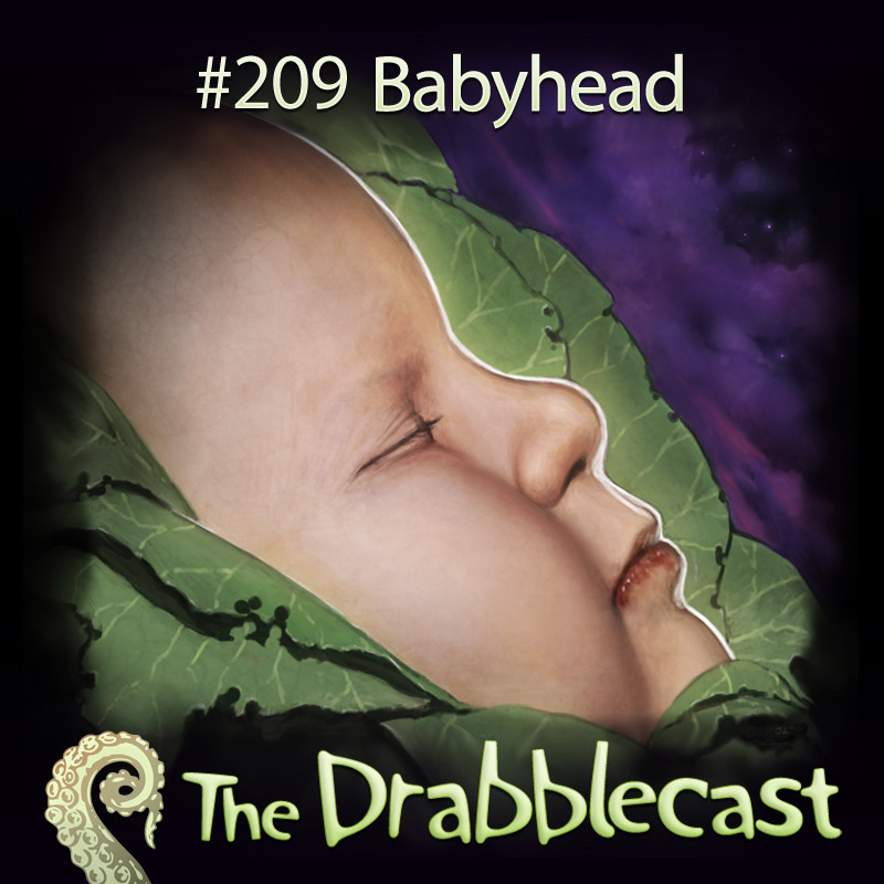 Cover for Drabblecast episode 209, Babyhead, by Johan Lindroos
