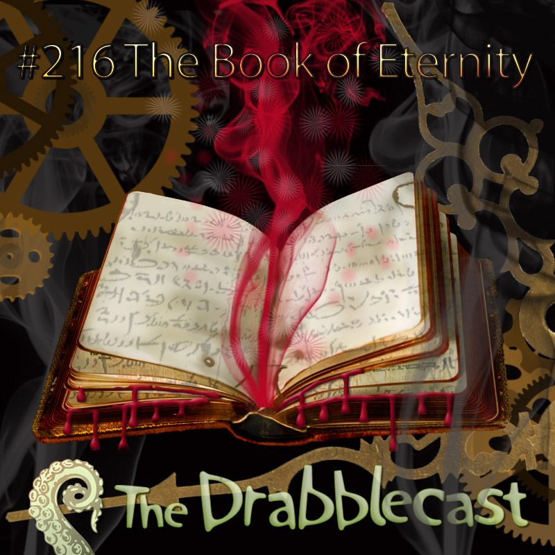 Cover for Drabblecast episode 216, The Book of Eternity, by Jan Dennison