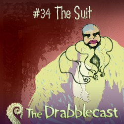 Cover for Drabblecast 34, The Suit, by Kathleen Beckett