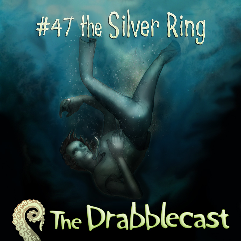 Cover for Drabblecast Episode 47, The Silver Ring, by Bo Kaier