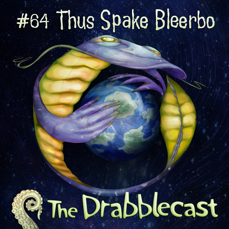 Cover for Drabblecast episode 64, Thus Spake Bleerbo, by Bo Kaier