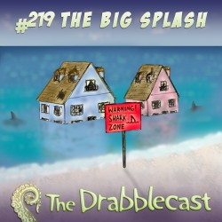Cover for Drabblecast episode 219, The Big Splash, by Jonathan Wilson