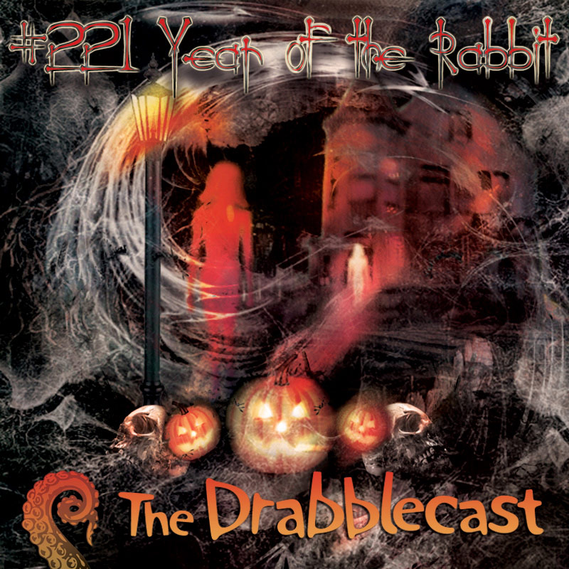 Cover for Drabblecast episode 221, Year of the Rabbit, by Rick Green