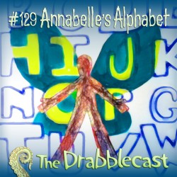 Cover for Drabblecast episode 129, Annabelle's Alphabet, by Bess Gutenstein