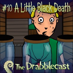 Cover for Drabblecast episode 10, A Little Black Death, by Matthew Cowens