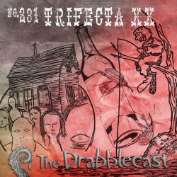 Cover for Drabblecast episode 231, Trifec ta XX, by Brent Holmes