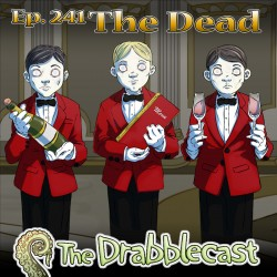 Cover for Drabblecast 241, The Dead, by John Deberge