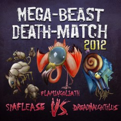 Cover for Mega-Beast Death-Match 2012 episode 3, Siaflease vs Flamingoliath vs Dreadnaughtilus, art by Bo Kaier