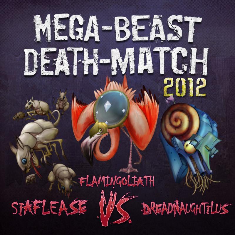 Cover for Mega-Beast Death-Match 2012 episode 3, Siaflease vs Flamingoliath vs Dreadnaughtilus, art by Bo Kaier