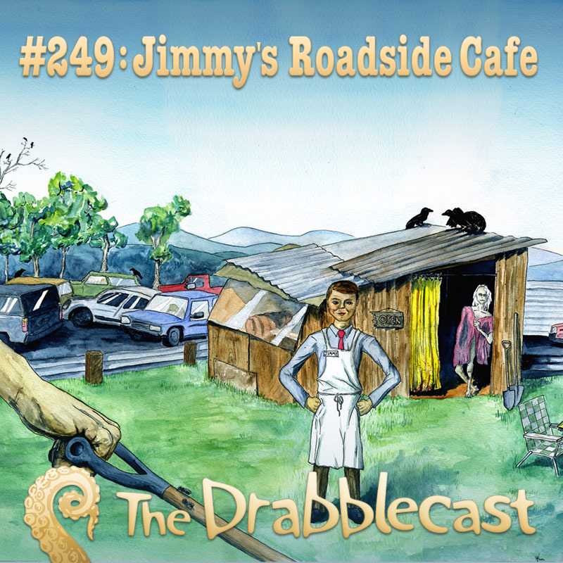 Cover for Drabblecast episode 249, Jimmy's Roadside Cafe, by Roo Vandegrift