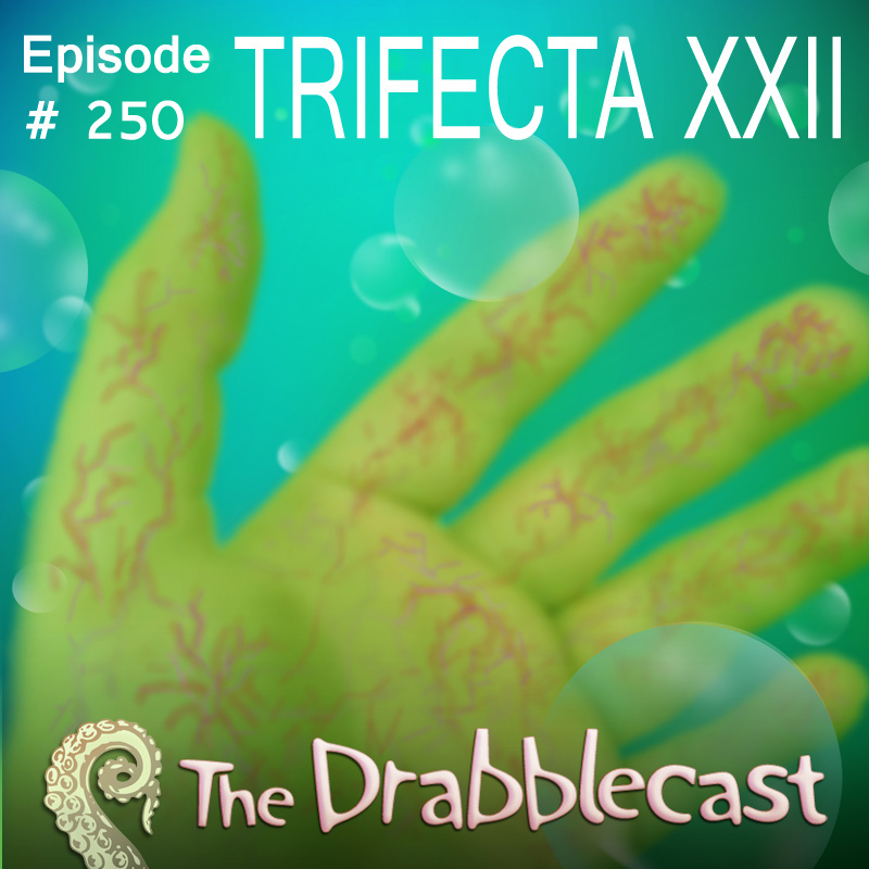 Cover for Drabblecast episode 250, Trifecta 22, by Liz Pennies