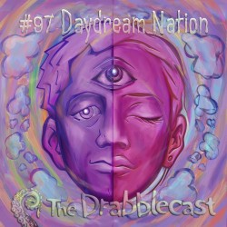 Cover for Drabblecast 097, Daydream Nation, by Bo Kaier