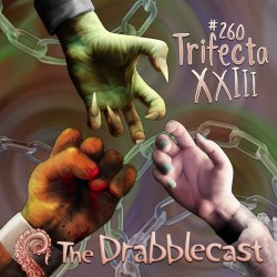 Cover for Drabblecast episode 260, Trifecta XXIII, by Bo Kaier
