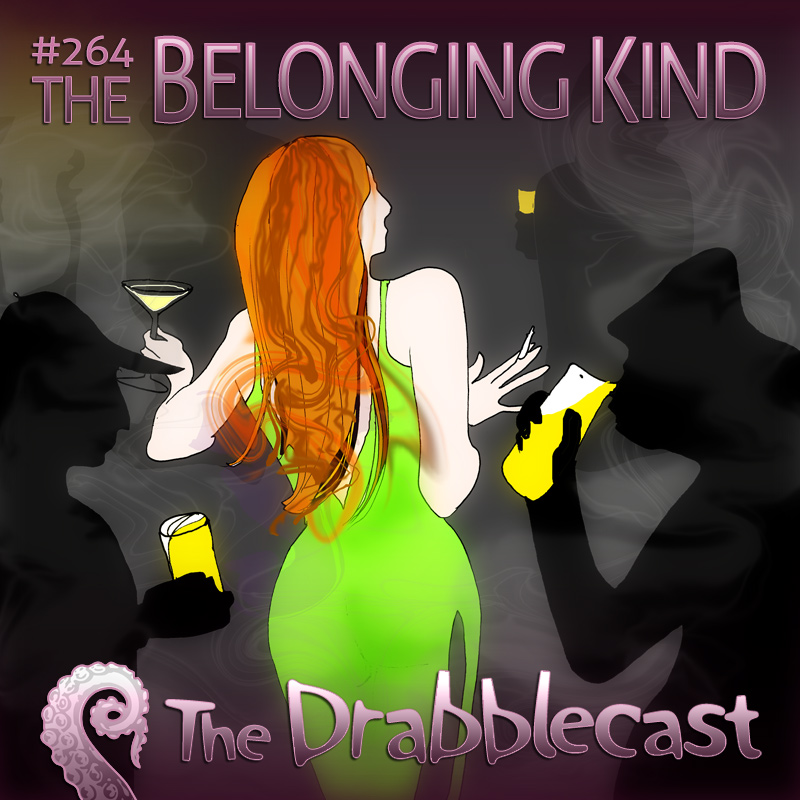 Cover for Drabblecast Episode 264, The Belonging Kind, by Kathleen Beckett