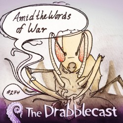 Cover for Drabblecast episode 274, Amid the Words of War, by Alyssa Suzumura