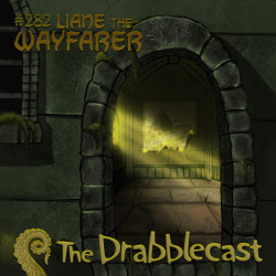 Cover for Drabblecast episode 282, Liane the Wayfarer, by John Blaszczyk