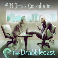 Cover for Drabblecast episode 31, Office Consultation, by Oskar Kunik