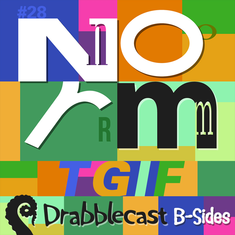 Cover for Drabblecast B-Sides episode 28, TGIF, by Bo Kaier