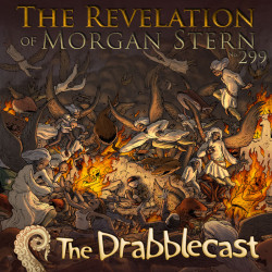 Cover for Drabblecast episode 299, The Revelation of Morgan Stern, by Jerel Dye