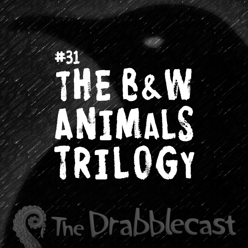 Cover for Drabblecast B-Sides episode 31, The Black and White Animals Trilogy, by Bo Kaier